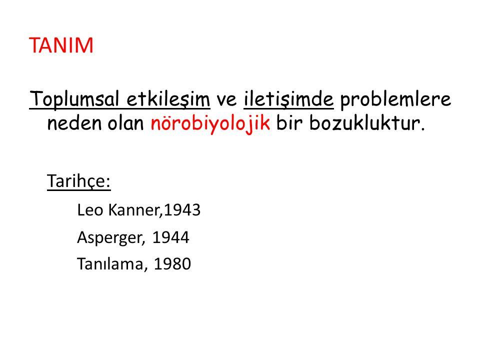 OTİZM/ Çekirdek belirtiler 1.Toplumsal karşılılıkta ve etkileşimde bozulma 2.