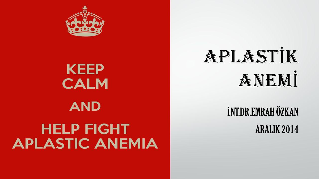 Aplastik anemi (AA) anormal infiltrasyon ile hiposellüler kemik iliği ve pansitopeni ile seyreden idiyopatik (%70), kalıtsal veya edinilmiş bir kemik iliği yetersizliği hastalığıdır.