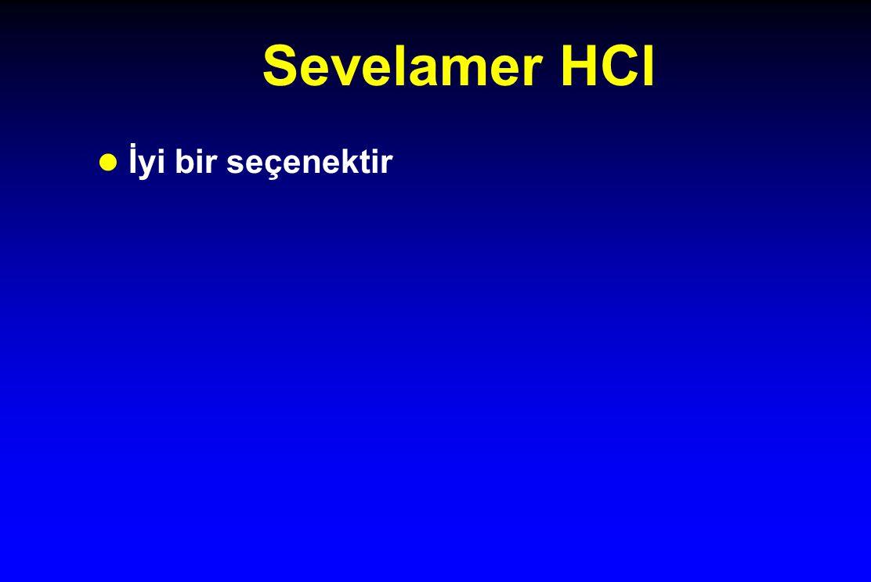 Sevelamer HCl İyi bir seçenektir