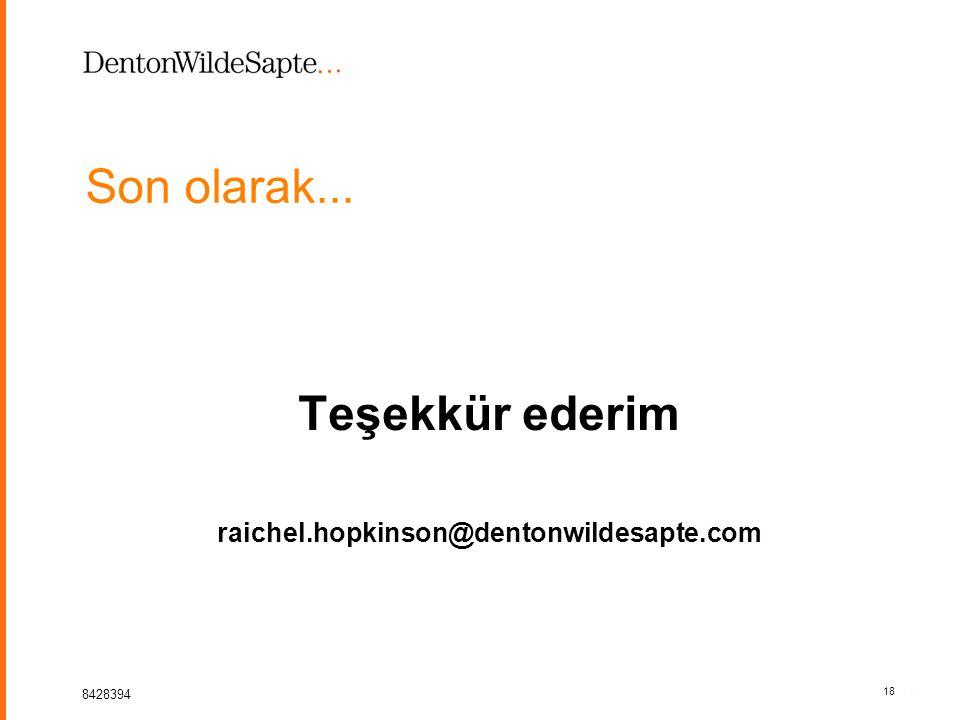 18 8428394 18 Son olarak... Teşekkür ederim raichel.hopkinson@dentonwildesapte.com