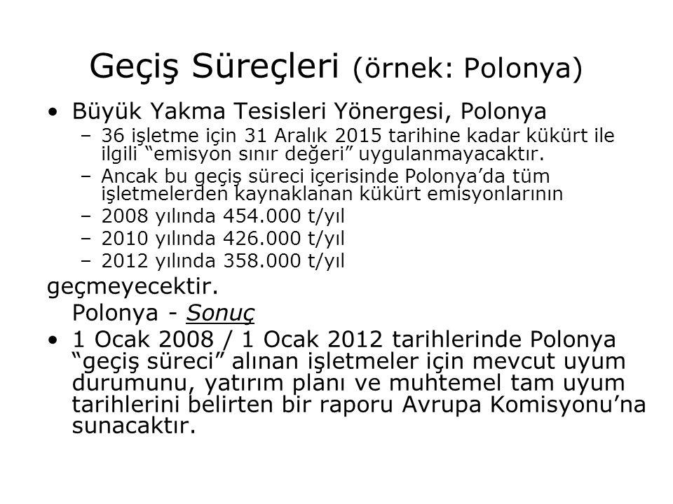 """Geçiş Süreçleri (örnek: Polonya) Büyük Yakma Tesisleri Yönergesi, Polonya –36 işletme için 31 Aralık 2015 tarihine kadar kükürt ile ilgili """"emisyon sı"""
