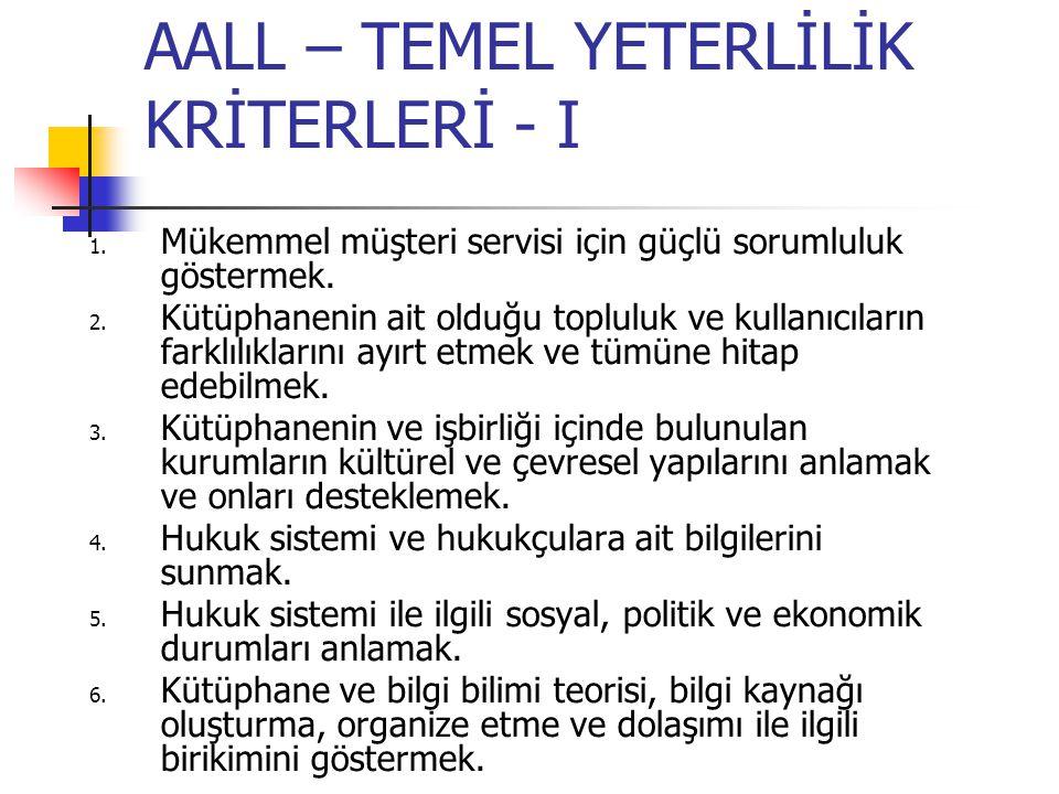 AALL – TEMEL YETERLİLİK KRİTERLERİ - II 7.