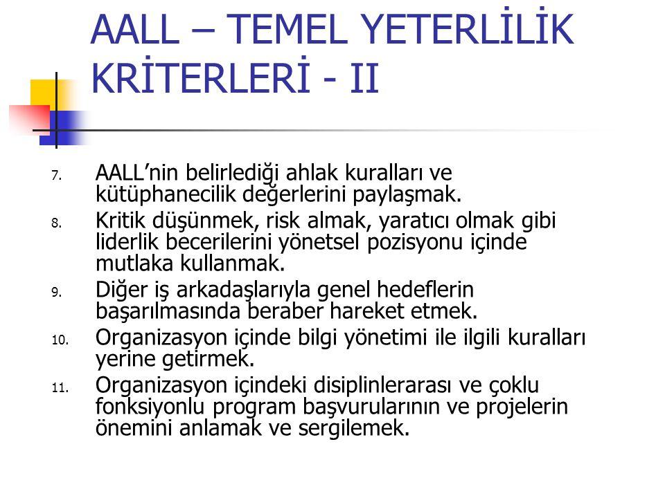 AALL – TEMEL YETERLİLİK KRİTERLERİ - III 12.