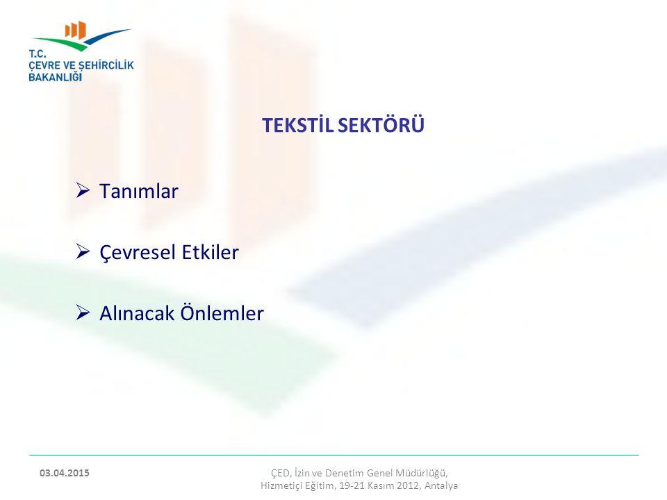 ÇED, İzin ve Denetim Genel Müdürlüğü, Hizmetiçi Eğitim, 19-21 Kasım 2012, Antalya 2 03.04.2015 ÇİMENTO TESİSLERİNİN DEĞERLENDİRİLMESİNDE KARŞILAŞILAN SORUNLAR VE ÖNERİLER  Bu tesislerin yerleşim yerlerinden uzak olması ve özellikle hammadde sahalarına yakın yerlerde kurulması sağlanmalıdır.