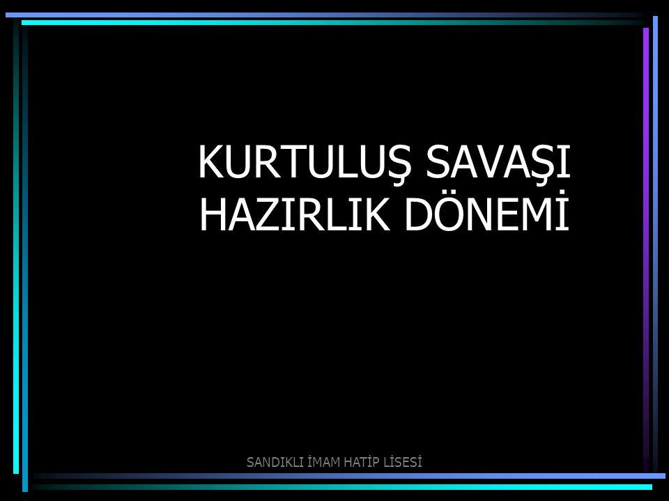 13.İstanbul Hükümeti; I. Amasya Genelgesi nden sonra Mustafa Kemal i askerlik görevinden aldı, II.