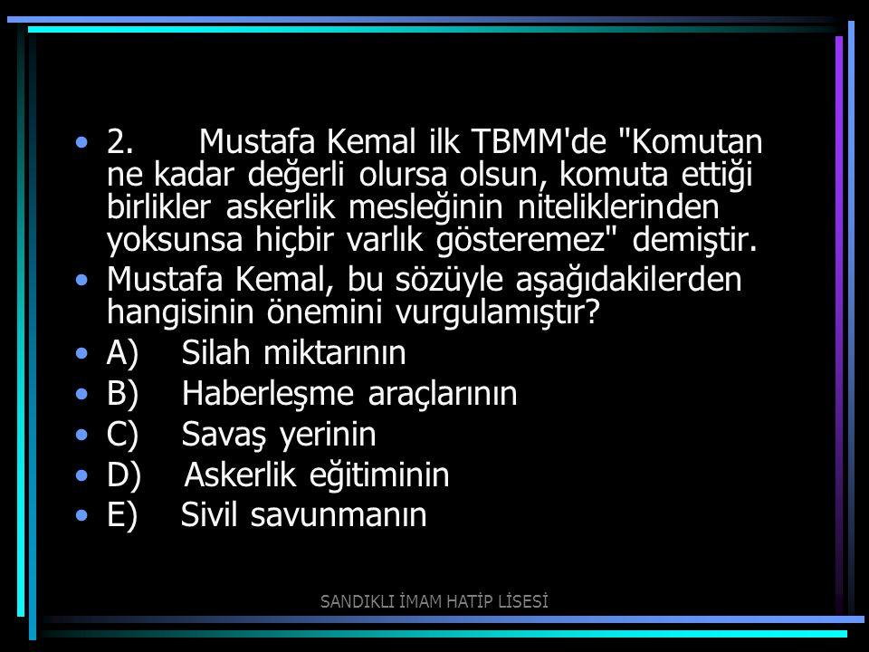 2. Mustafa Kemal ilk TBMM'de