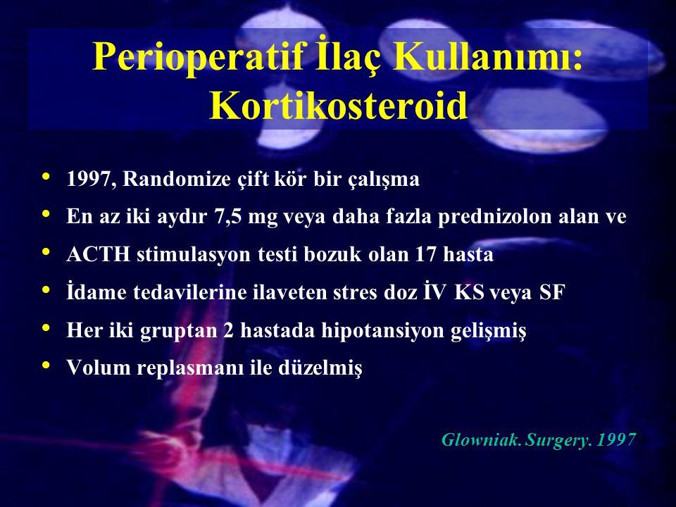 1997, Randomize çift kör bir çalışma En az iki aydır 7,5 mg veya daha fazla prednizolon alan ve ACTH stimulasyon testi bozuk olan 17 hasta İdame tedav