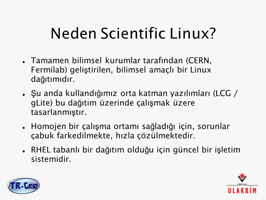 Scientific Linux Yükleme Yolları Geleneksel Yöntemler Scientific Linux, di ğ er Linux da ğ ıtımları gibi CD üzerinden interaktif olarak kurulabilmektedir.
