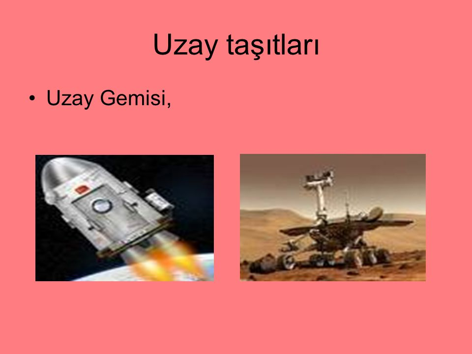 Uzay taşıtları Uzay Gemisi,