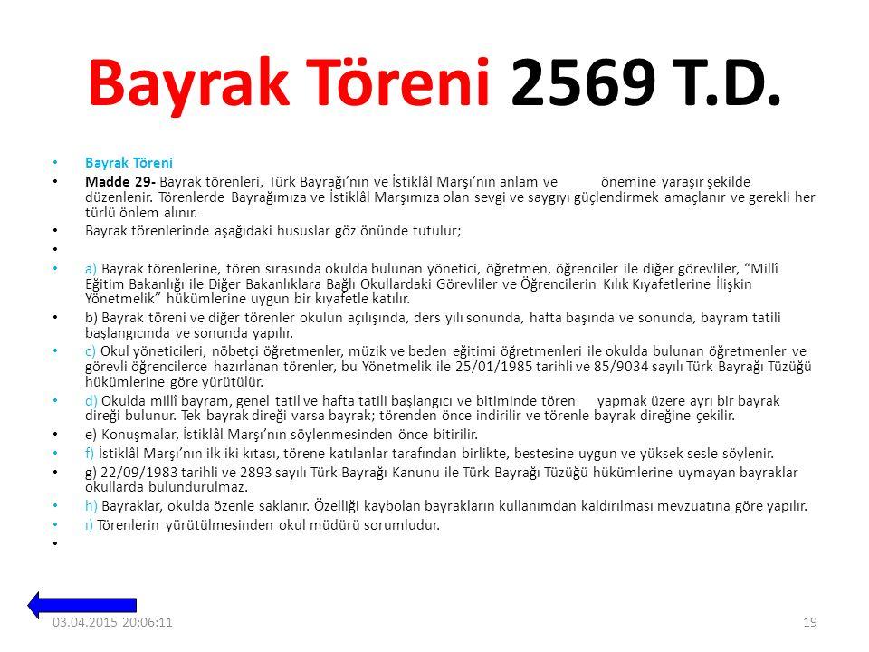 Bayrak Töreni 2569 T.D.