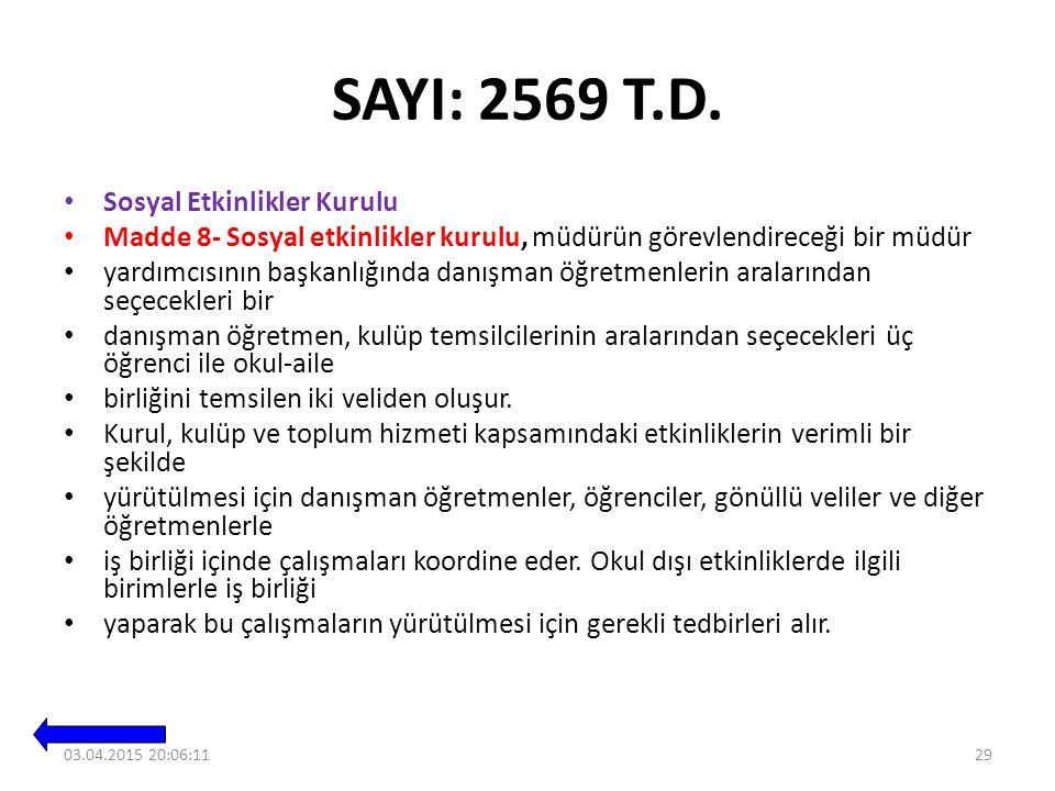 SAYI: 2569 T.D.