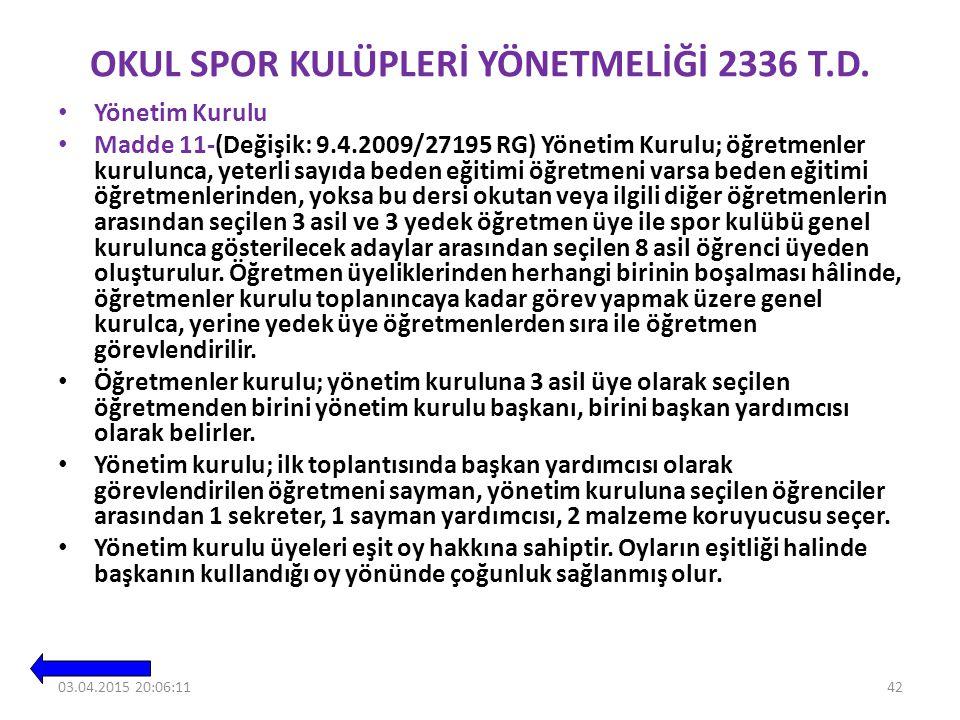 OKUL SPOR KULÜPLERİ YÖNETMELİĞİ 2336 T.D.
