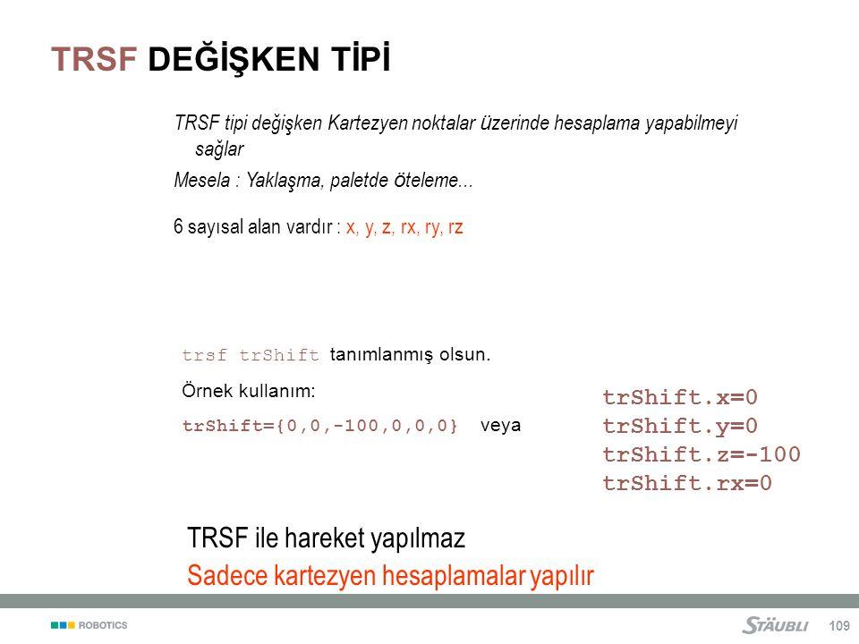 109 trsf trShift tanımlanmış olsun.
