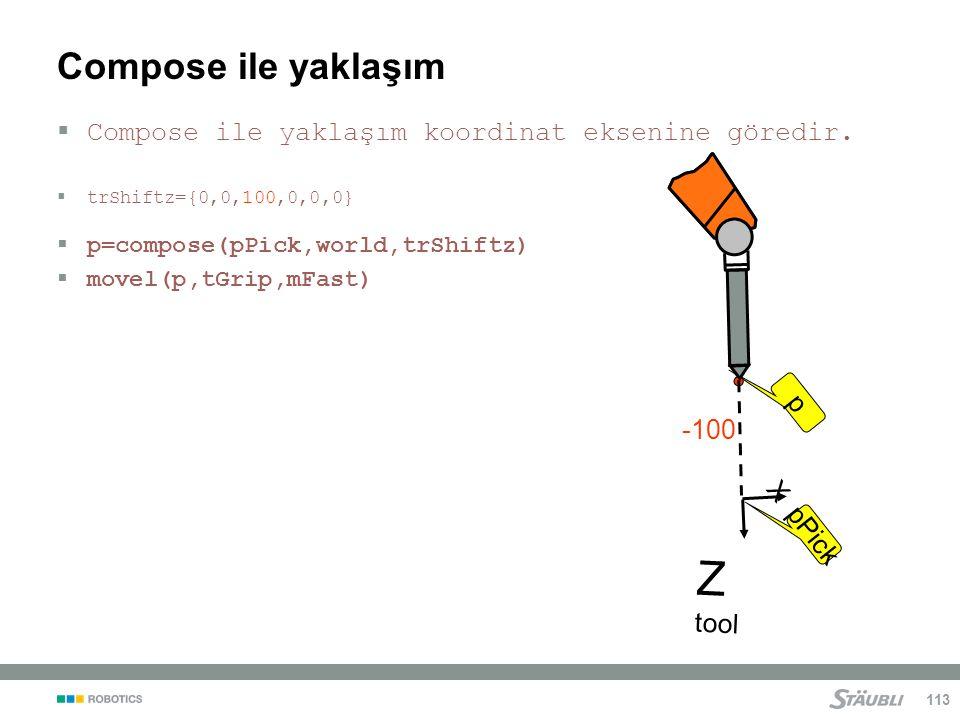 Compose ile yaklaşım  Compose ile yaklaşım koordinat eksenine göredir.