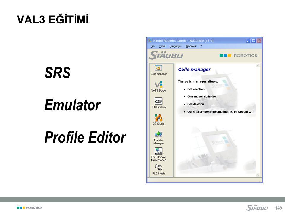 149 SRS Emulator Profile Editor VAL3 EĞİTİMİ