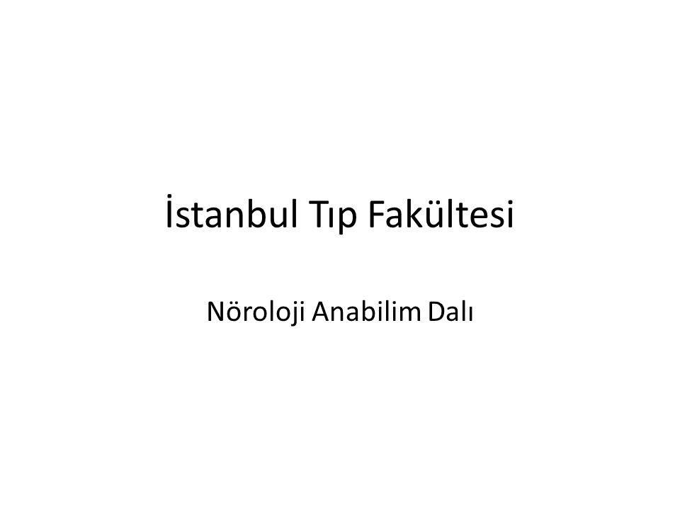 İstanbul Tıp Fakültesi Nöroloji Anabilim Dalı