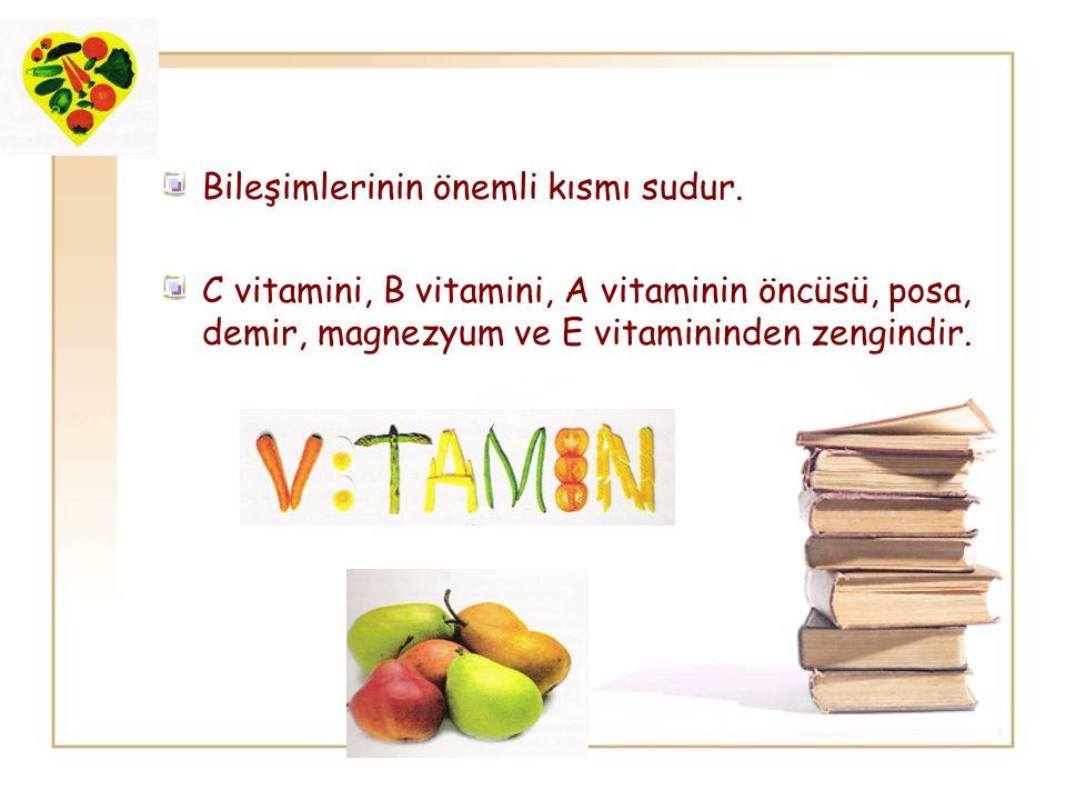 Bileşimlerinin önemli kısmı sudur. C vitamini, B vitamini, A vitaminin öncüsü, posa, demir, magnezyum ve E vitamininden zengindir.