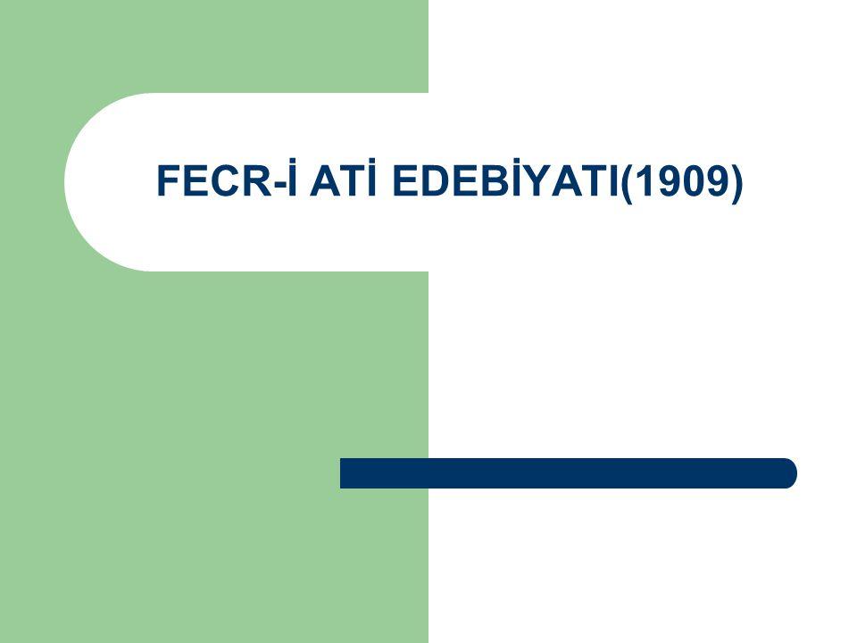 1908 yılında Servet-i Fünun sanatçılarının yeniden bir araya gelme çabaları sonuç vermeyince, Servet-i Fünun anlayışıyla yetişen bazı genç sanatçılar, 1909 yılında yayımladıkları bir bildiriyle Fecr-i Ati denilen edebiyat hareketini başlattılar.