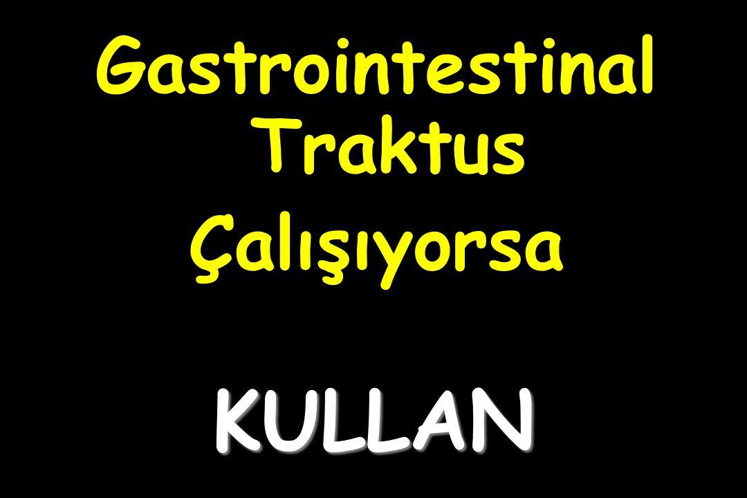 KULLAN Gastrointestinal Traktus Çalışıyorsa
