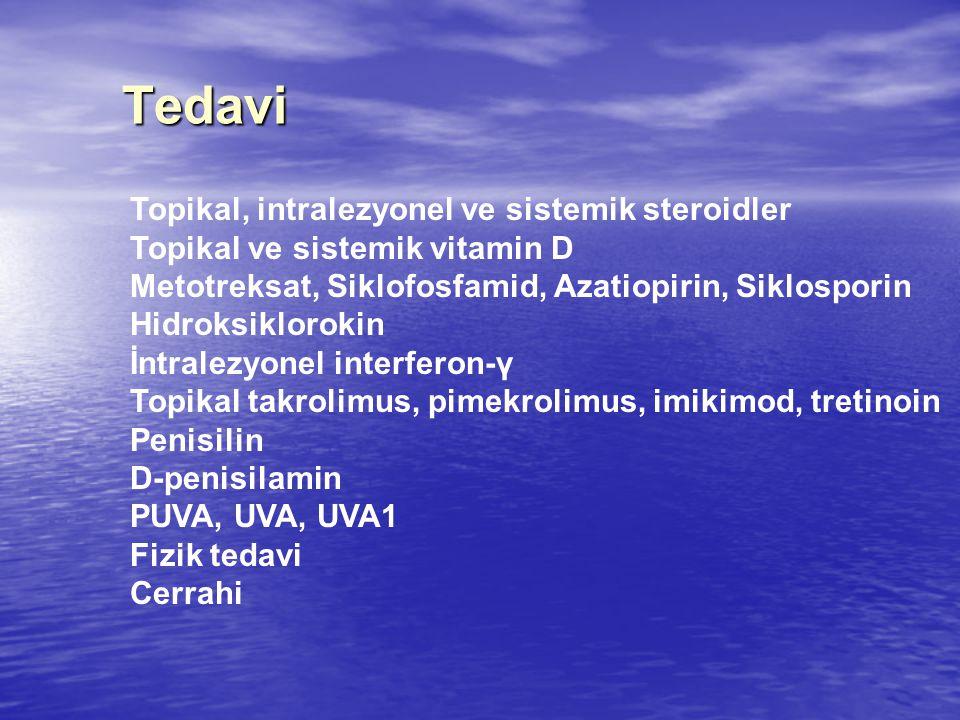 Tedavi Topikal, intralezyonel ve sistemik steroidler Topikal ve sistemik vitamin D Metotreksat, Siklofosfamid, Azatiopirin, Siklosporin Hidroksiklorokin İntralezyonel interferon-γ Topikal takrolimus, pimekrolimus, imikimod, tretinoin Penisilin D-penisilamin PUVA, UVA, UVA1 Fizik tedavi Cerrahi