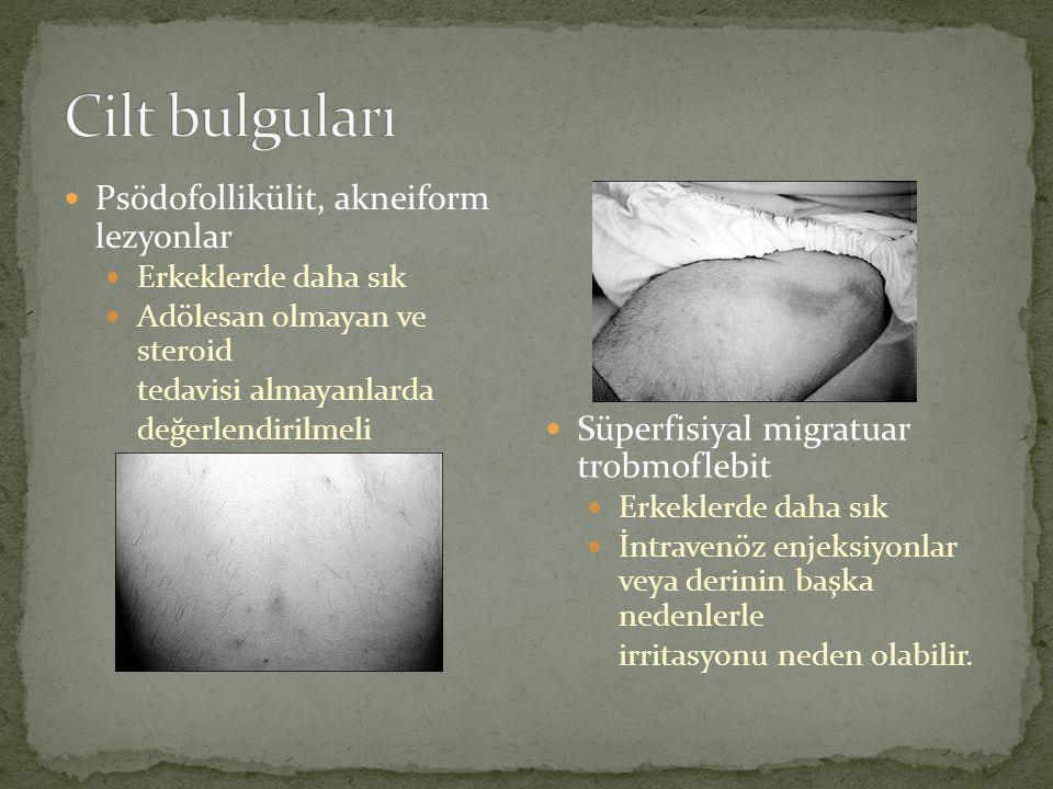 Psödofollikülit, akneiform lezyonlar Erkeklerde daha sık Adölesan olmayan ve steroid tedavisi almayanlarda değerlendirilmeli Süperfisiyal migratuar tr