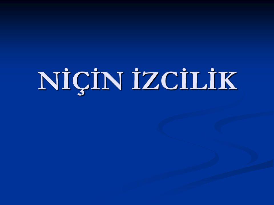 NİÇİN İZCİLİK