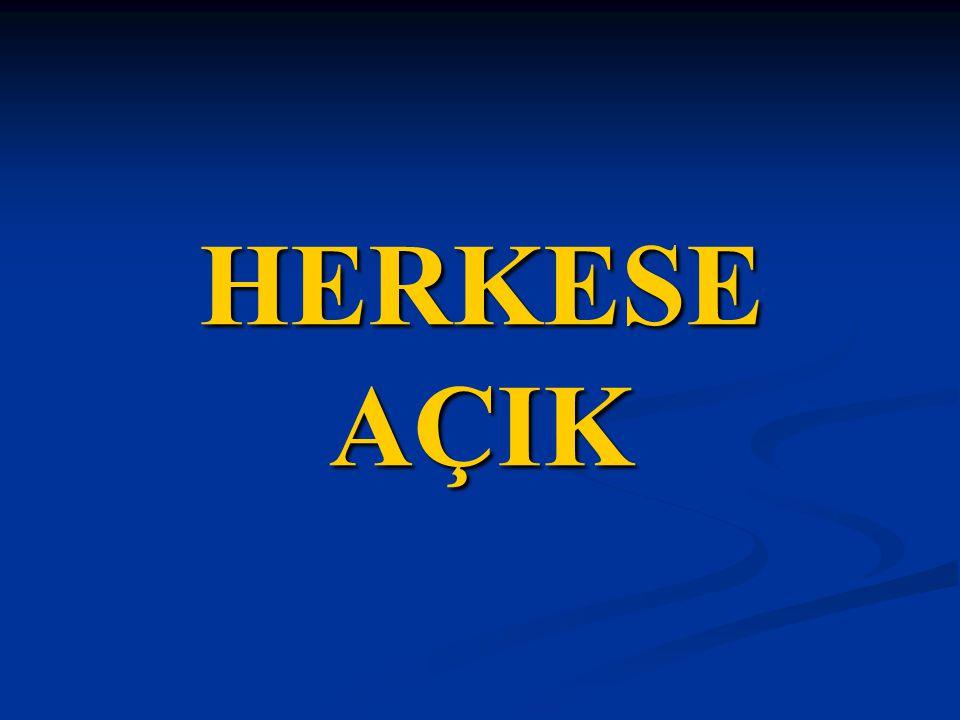 HERKESE AÇIK