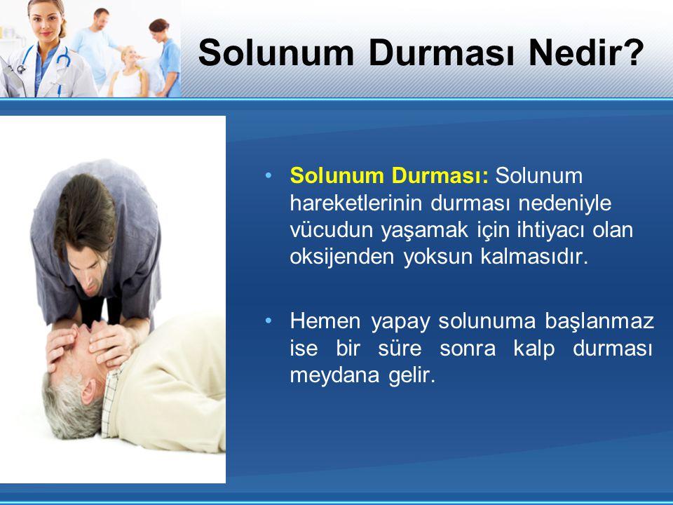 Solunum Durması Nedir? Solunum Durması: Solunum hareketlerinin durması nedeniyle vücudun yaşamak için ihtiyacı olan oksijenden yoksun kalmasıdır. Heme