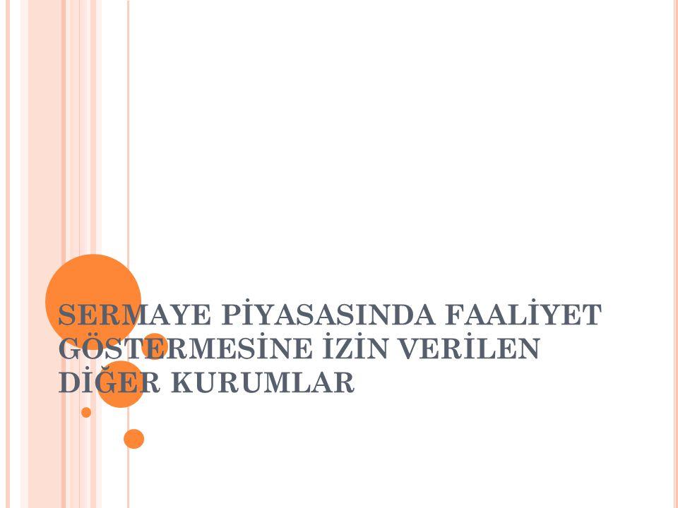 B UNLAR 4 TANEDIR ; 1-PORTFÖY YÖNETİM ŞİRKETLERİ Portföy yönetim şirketleri; portföy yöneticiliği faaliyetinde bulunmak üzere Sermaye Piyasası Kanununda (SPK) ve bu tebliğde belirlenen şartları yerine getirerek SPK'dan yetki belgesi almış şirketlerdir.