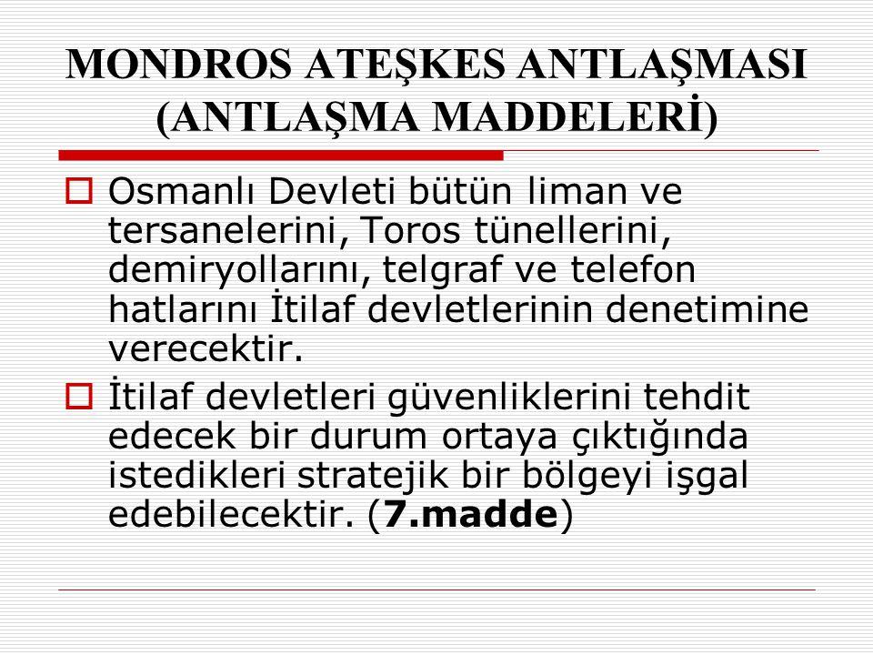 DDoğu Anadolu'daki altı ilde (Vilayet-i Sitte: Erzurum, Van, Elazığ, Sivas, Bitlis, Diyarbakır) bir karışıklık çıktığında İtilaf devletleri bu illerin herhangi birini işgal edebilecektir.