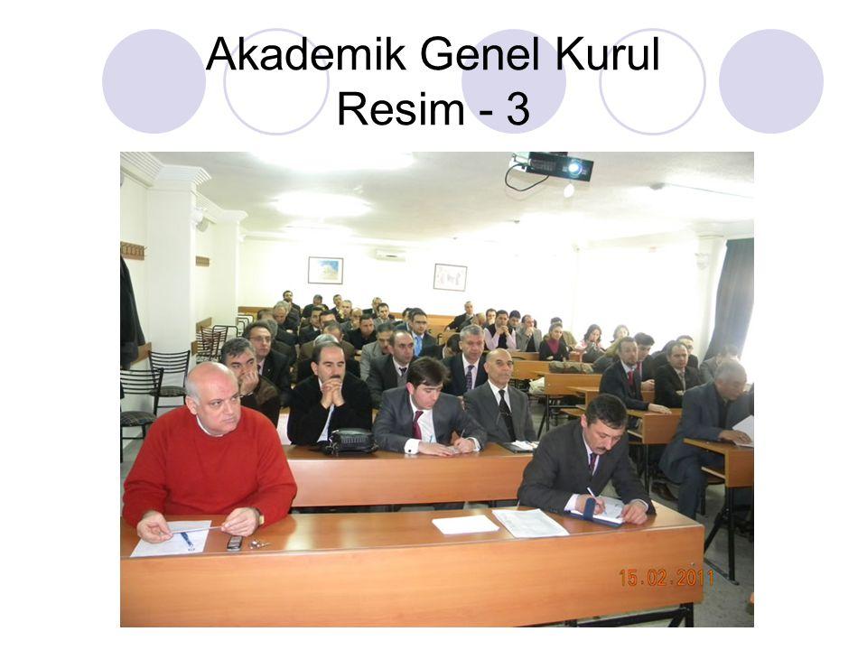 Akademik Genel Kurul Resim - 3