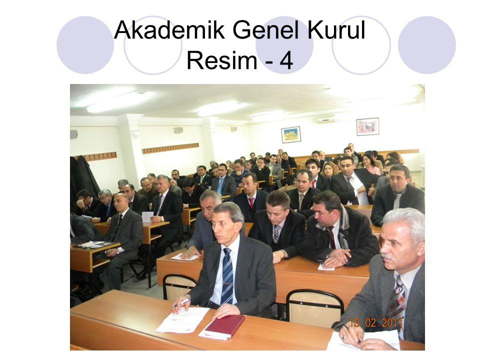 Akademik Genel Kurul Resim - 4