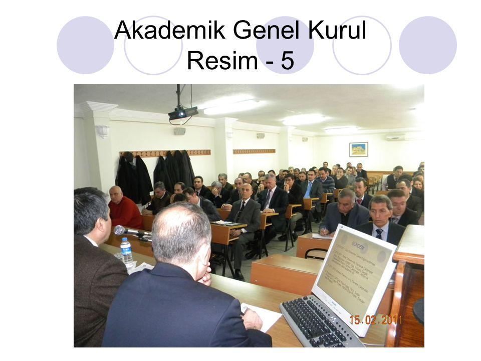 Akademik Genel Kurul Resim - 5