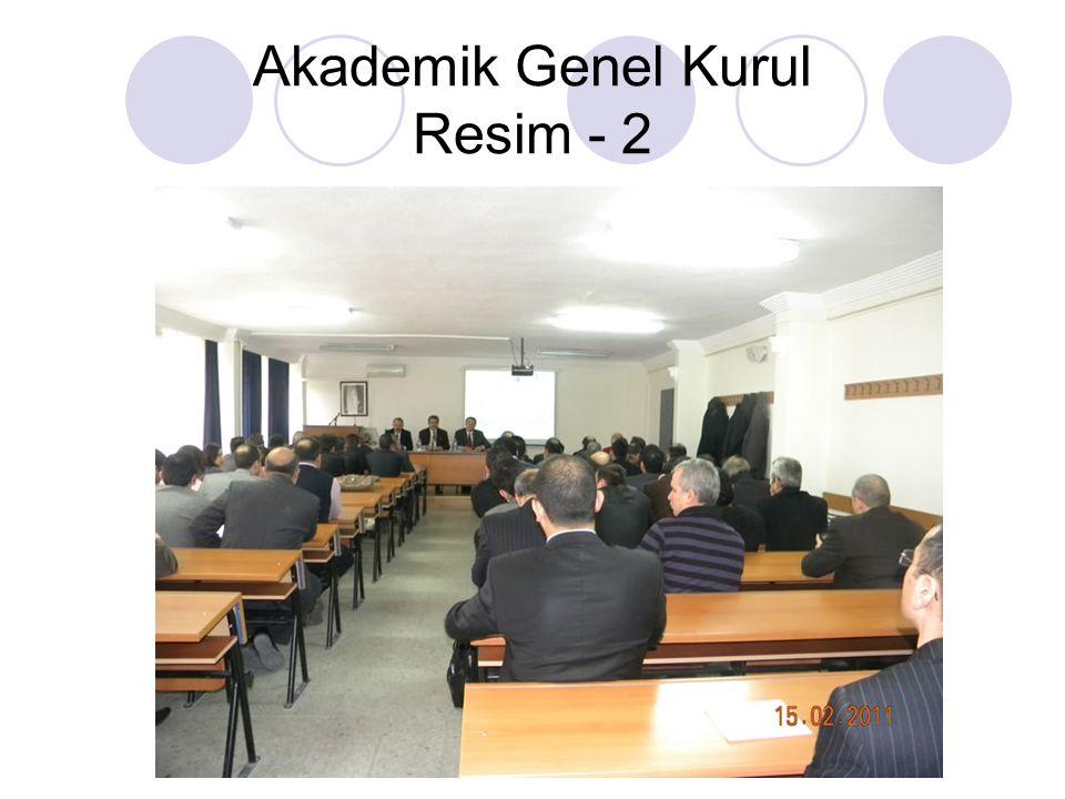 Akademik Genel Kurul Resim - 2