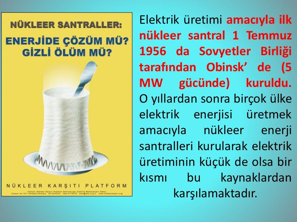 Bunlara rağmen ülkemizde de özellikle AKP iktidarı döneminde nükleer santraller kurarak enerji elde etme politikası gündemde tutuluyor.