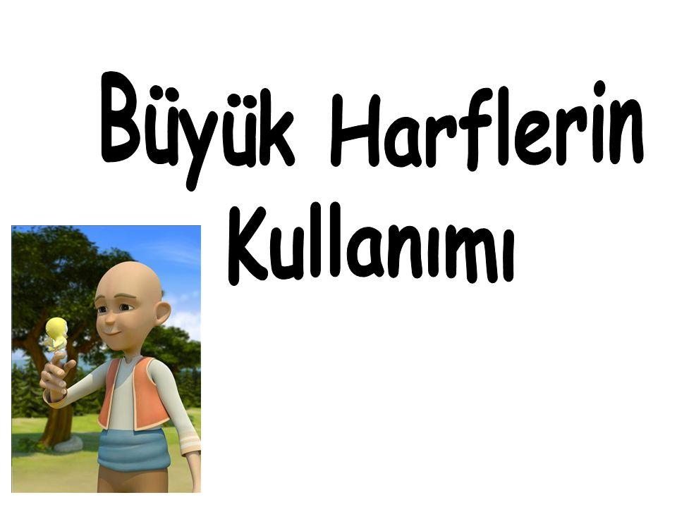 Nene Hatun Baba Gündüz Dayı Kemal Hala Sultan.