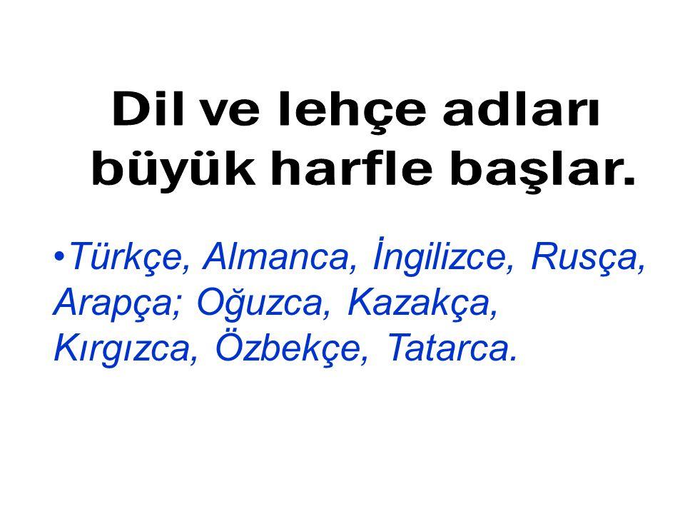 Türkçe, Almanca, İngilizce, Rusça, Arapça; Oğuzca, Kazakça, Kırgızca, Özbekçe, Tatarca.
