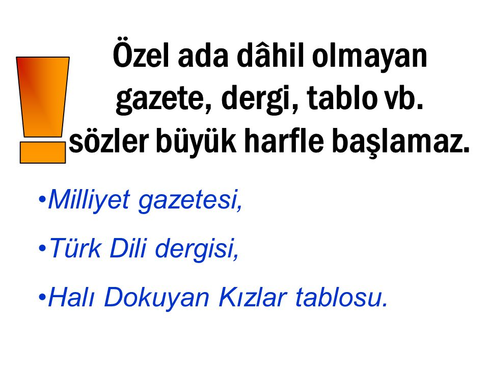 Milliyet gazetesi, Türk Dili dergisi, Halı Dokuyan Kızlar tablosu.