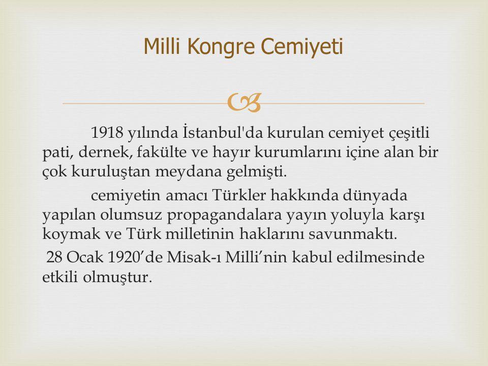  1918 yılında İstanbul'da kurulan cemiyet çeşitli pati, dernek, fakülte ve hayır kurumlarını içine alan bir çok kuruluştan meydana gelmişti. cemiyeti