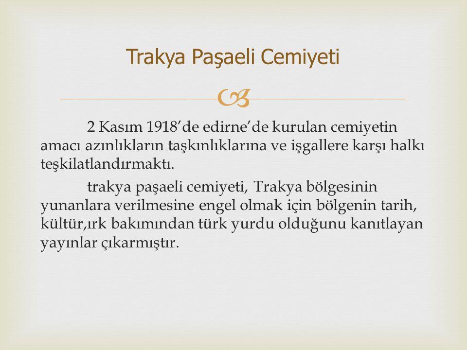  1 aralık 1918'de kurulan bu cemiyetin amacı İzmir in Türklere ait olduğunu dünya kamuoyuna basın yoluyla kanıtlamaktı.