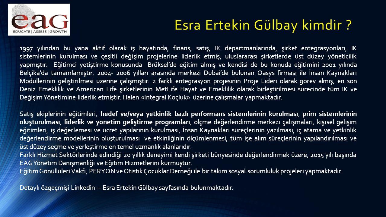 Esra Ertekin Gülbay kimdir ? 1997 yılından bu yana aktif olarak iş hayatında; finans, satış, IK departmanlarında, şirket entegrasyonları, IK sistemler