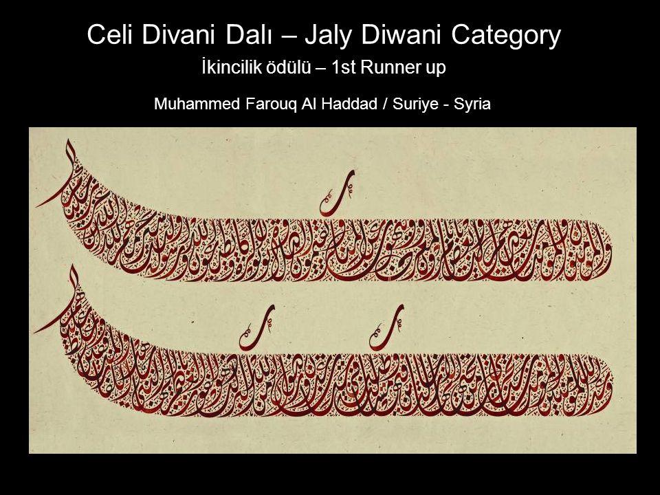 Celi Divani Dalı – Jaly Diwani Category İkincilik ödülü – 1st Runner up Muhammed Farouq Al Haddad / Suriye - Syria