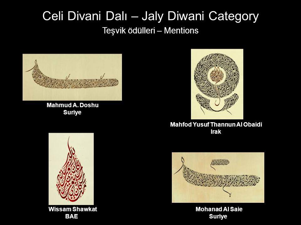 Celi Divani Dalı – Jaly Diwani Category Teşvik ödülleri – Mentions Mahfod Yusuf Thannun Al Obaidi Irak Mahmud A. Doshu Suriye Wissam Shawkat BAE Mohan