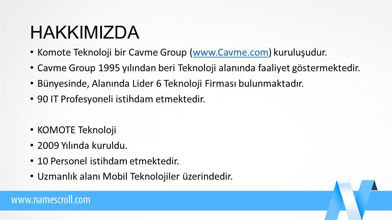 HAKKIMIZDA Komote Teknoloji bir Cavme Group (www.Cavme.com) kuruluşudur.www.Cavme.com Cavme Group 1995 yılından beri Teknoloji alanında faaliyet göstermektedir.