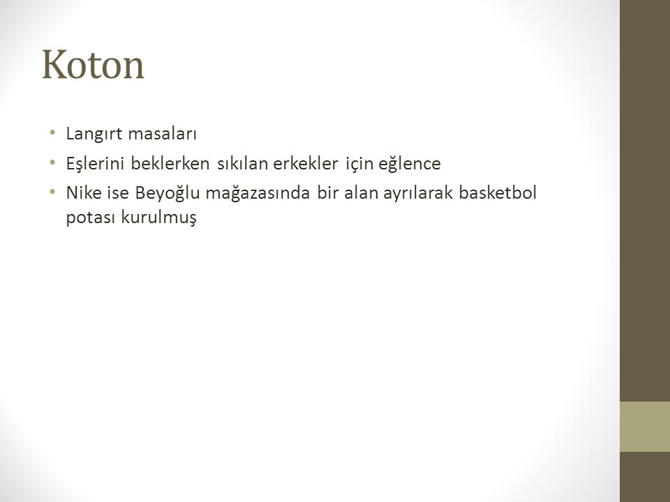 Koton Langırt masaları Eşlerini beklerken sıkılan erkekler için eğlence Nike ise Beyoğlu mağazasında bir alan ayrılarak basketbol potası kurulmuş
