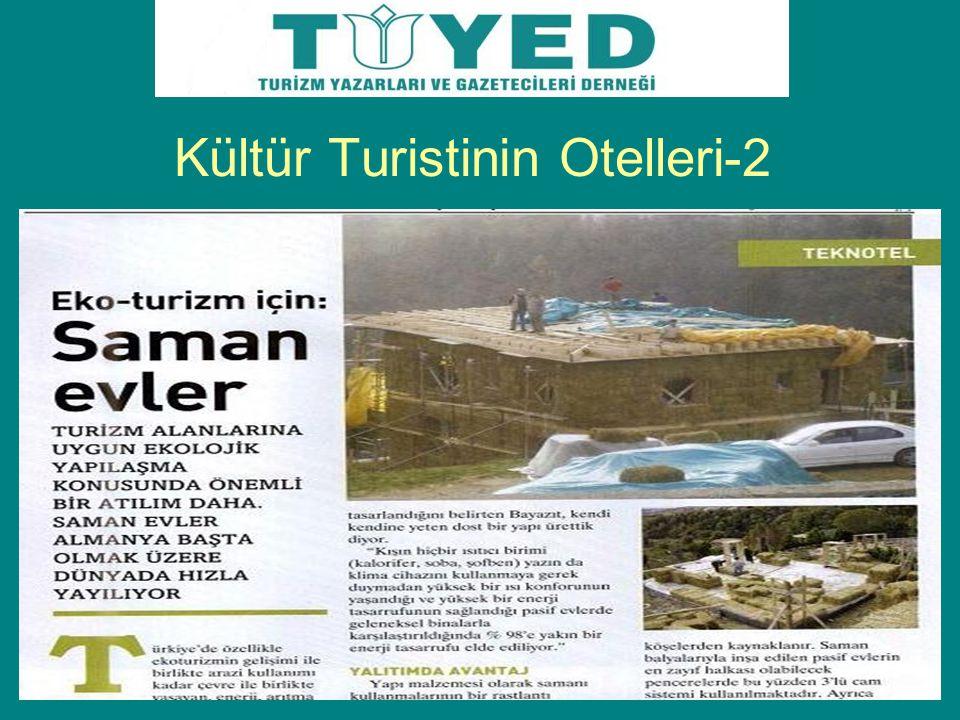 Kültür Turistinin Otelleri-2