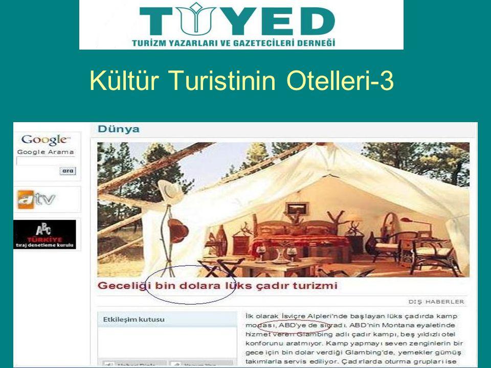Kültür Turistinin Otelleri-3