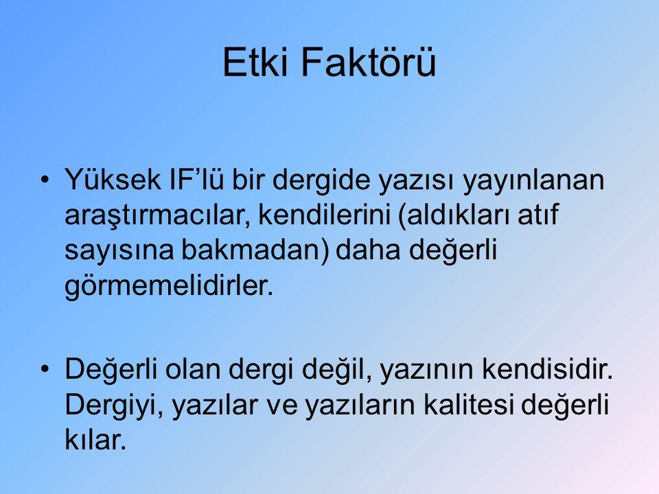 Hatalı Kaynaklar Atatürk Ü.HYO Dergisi Özgür İ (2004).