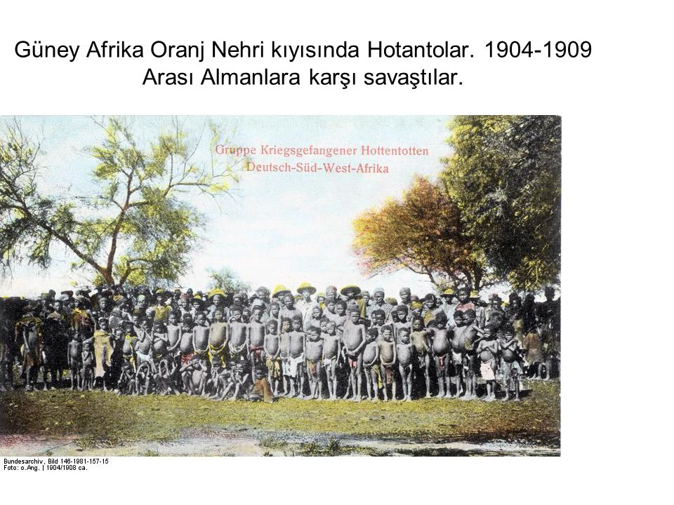 Güney Afrika Oranj Nehri kıyısında Hotantolar. 1904-1909 Arası Almanlara karşı savaştılar.