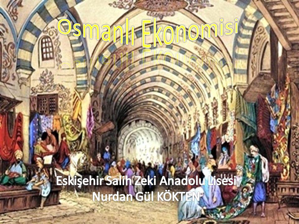 Tarihî süreç içinde Osmanlı ekonomisinde klasik dönemde üç ana ilke etkili olmuştur.